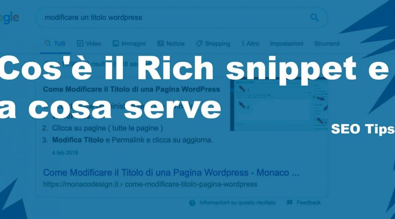 Cos'è il Rich snippet e a cosa serve al SEO