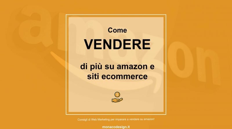 Come aumentare le vendite su amazon