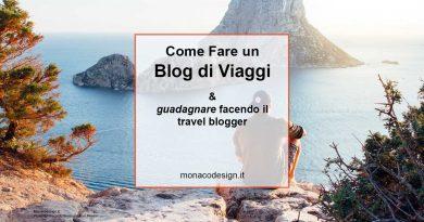 Come fare un blog di viaggi e guadagnare facendo il travel blogger