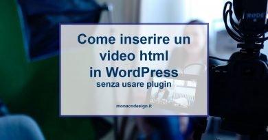 Inserire video html in WordPress