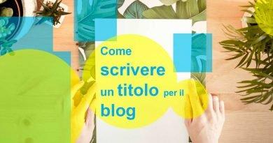 Come scrivere un titolo per il post di un blog