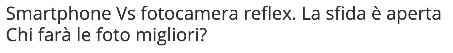 Smartphone contro Reflex