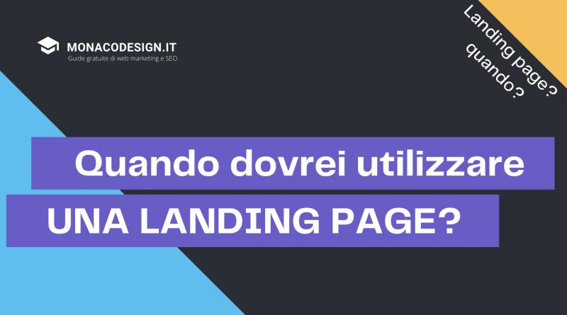 Quando utilizzare una landing page