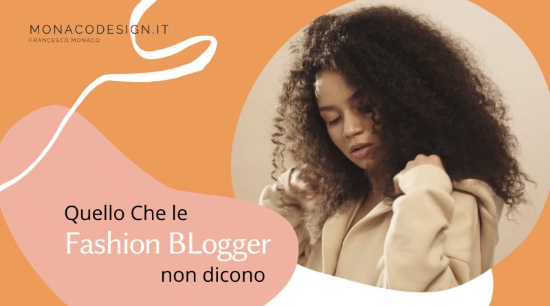 Quello che le fashion blogger non dicono
