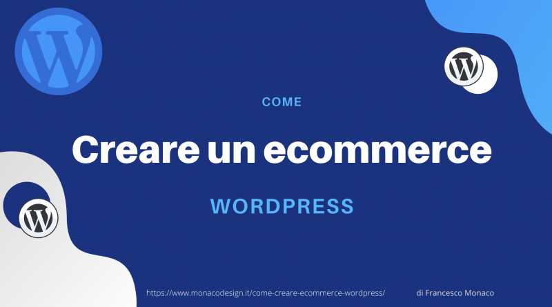 Come creare un ecommerce con WordPress