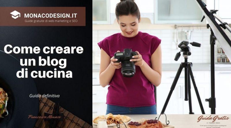 Come creare un blog di cucina e guadagnare