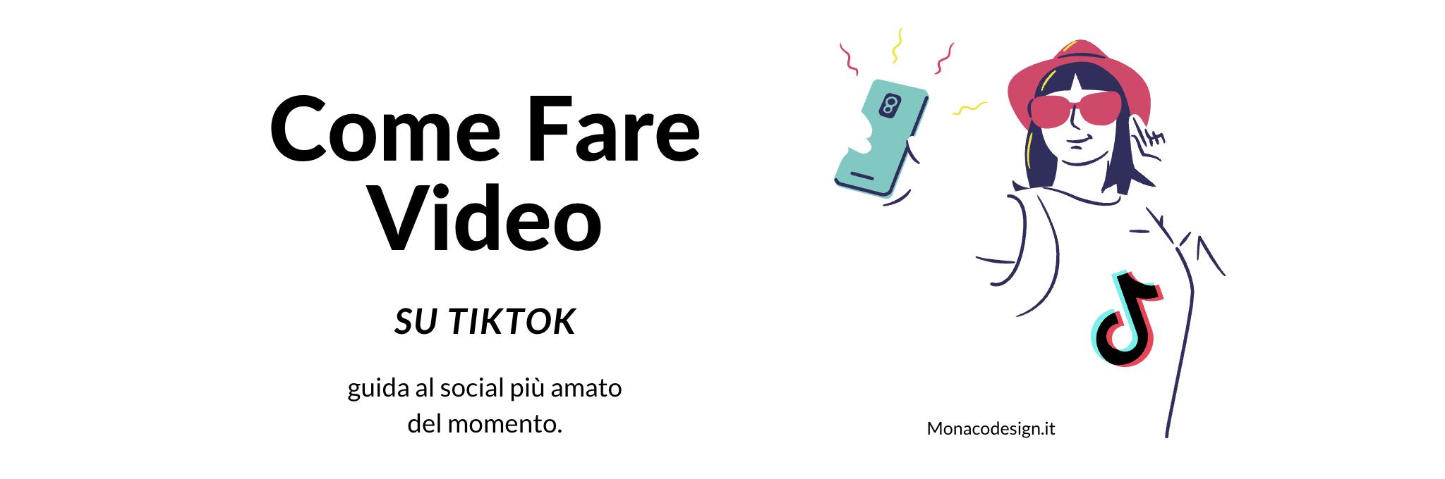 Come fare video su Tiktok